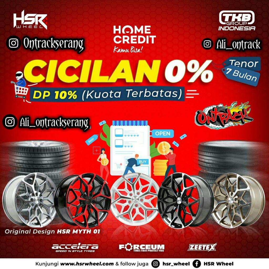 Promo Credit Velg HSR Termurah Di Serang Bunga Cicilan 0% dan Dp 10%