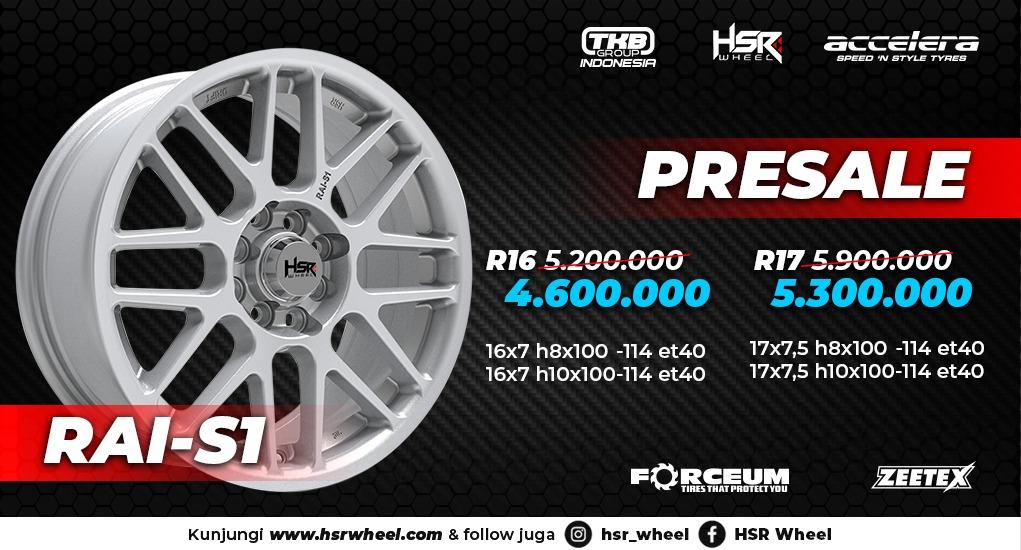 Mau Velg HSR Original Rai-S1? Ikuti Presalenya!