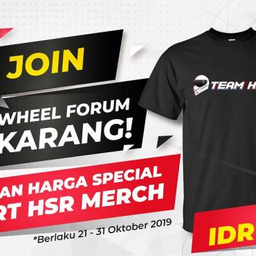 Gabung di HSR Wheel Forum Dapat HARGA SPESIAL HSR Merch!