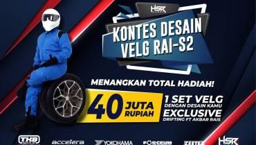 Mau 1 Set Velg HSR & Drifting Bareng Akbar Rais? Yuk, Ikuti Kontes Velg RAI S-2