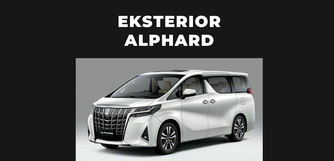 Eksterior Toyota Alphard